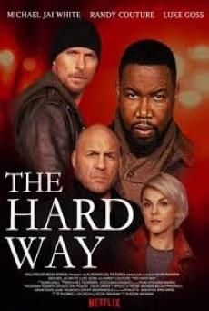 The Hard Way เดอะ ฮาร์ด เวย์
