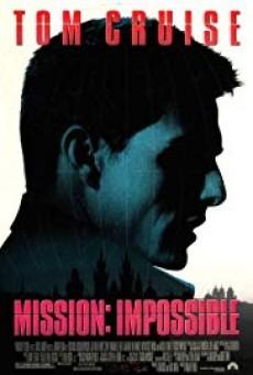 Mission Impossible 1 ผ่าปฏิบัติการสะท้านโลก ภาค 1 (1996)
