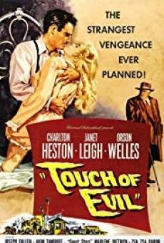 Touch of Evil ทัช ออฟ อีวิล