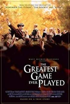 The Greatest Game Ever Played เกมยิ่งใหญ่...ชัยชนะเหนือความฝัน