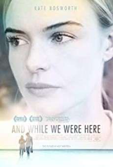 And While We Were Here ( ณ ขณะเราพบกัน )
