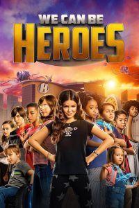 [NETFLIX] We Can Be Heroes (2020) รวมพลังเด็กพันธุ์แกร่ง