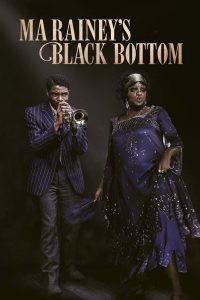 [NETFLIX] Ma Rainey's Black Bottom (2020) มา เรนีย์ ตำนานเพลงบลูส์