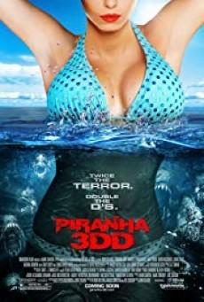 Piranha 3DD ปิรันย่า กัดแหลกแหวกทะลุจอ ดับเบิ้ลดุ