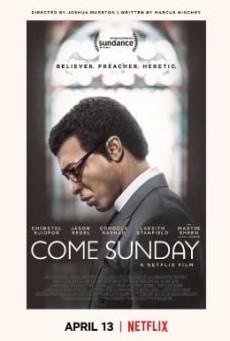 Come Sunday วันอาทิตย์แห่งศรัทธา